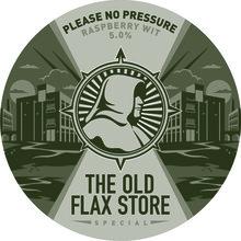 Old Flax Store Please No Pressure